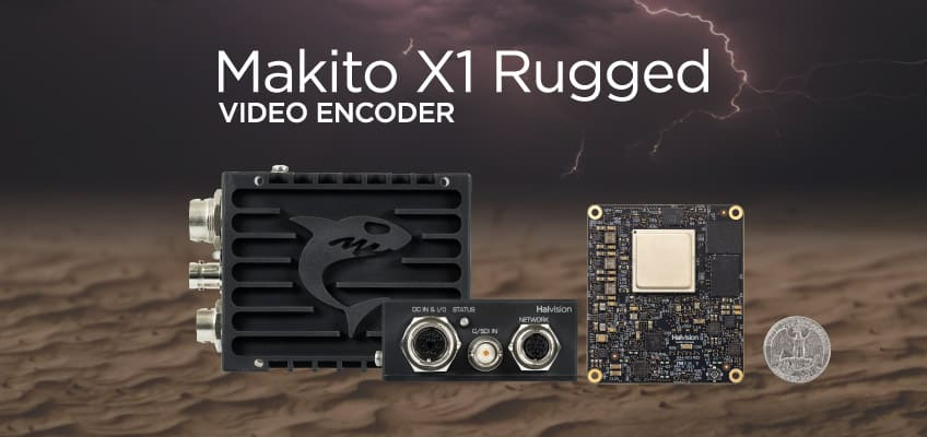 Makito X1 Rugged Video Encoder